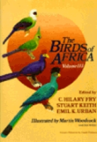 Fry, Keith, Urban (Hrsg.): The Birds of Africa : Volume III: Parrots to Woodpeckers