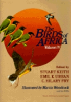 Keith, Urban, Fry (Hrsg.); Illustr.: Woodcock, Willis: The Birds of Africa : Volume IV: Broadbills to Chats