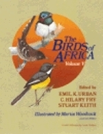 Urban, Fry (Hrsg.); Illustr.: Woodcock, Willis; Sonagramme: Chappuis : The Birds of Africa : Volume V:Trushes to Puffback Flycatchers