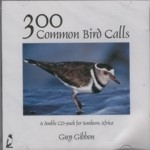 Gibbon: 300 Common Bird Calls of South Africa