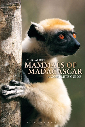Garbutt : Mammals of Madagascar - A Complete Guide