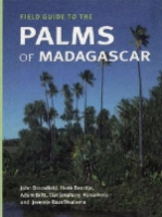 Dransfield, Beentje, Britt, Ranarivelo, Razafitsalama : Field Guide to the Palms of Madagascar :
