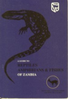 Jeffery (Hrsg.), Simbotwe, Mubamba (Text), Ellison (Illustr.) : A Guide to Reptiles, Amphibians and Fishes of Zambia :