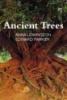 Lewington, Parker : Ancient Trees : Trees that live for 1000 years