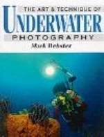 Webster : Art and Techniques of Underwater Photography :