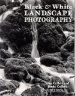 Collett : Black and White Landscape Photography :