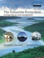 McLusky, Elliott : The Estuarine Ecosystem : Ecology, Threats and Management