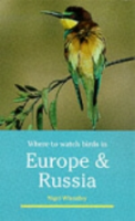 Wheatley : Where to Watch Birds in Europe and Russia :