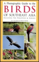 Strange : A Photographic Guide to the Birds of Southeast Asia : including the Philippines and Borneo