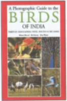 Grewal, Harvey, Pfister : A Photographic Guide to the Birds of India : with Pakistan, Bangladesh, Nepal, Bhutan and Sri Lanka