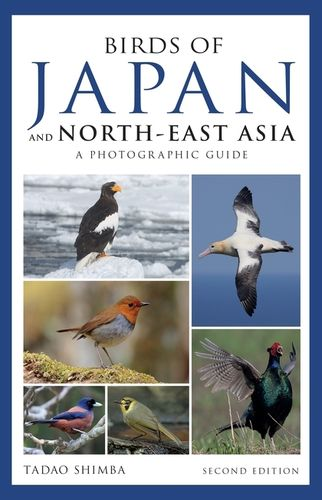 Shimba: Birds of Japan and North-East Asia - A Photographic Guide - Second Edition