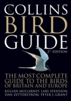Svensson, Mullarney, Zetterström : Collins Bird Guide : The Most Complete Guide to the Birds of Britain and Europe