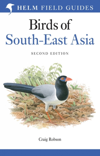 Robson: Birds of South-east Asia - Second Edition
