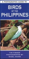 Fisher, Hicks : A Photographic Guide to the Birds of the Philippines :