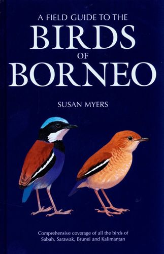 Myers: The Field Guide to the Birds of Borneo