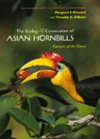 Kinnaird, O'Brien : The Ecology and Conservation of Asian Hornbills : Farmer of the Forest