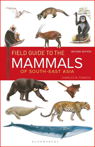 Francis: Field Guide to the Mammals of South-east Asia