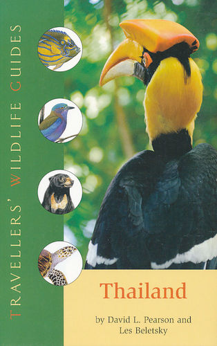 Pearson, Beletsky: Thailand - Travellers' Wildlife Guide