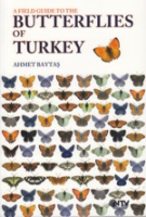 Baytas : A Field Guide to the Butterflies of Turkey :