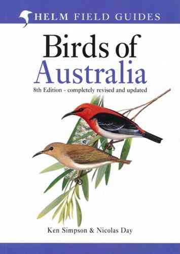Simpson, Day: Field Guide to the Birds of Australia