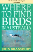 Bransbury : Where to Find Birds in Australia : The Classic Birdwatcher's Guide to Australia