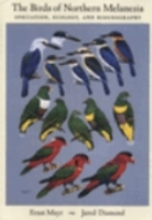 Mayr, Diamond : The Birds of Northern Melanesia : Speciation, Dispersal, and Ecology