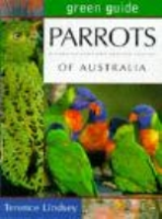 Lindsey : Green Guide to Parrots of Australia :