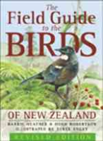 Heather, Robertson, Illustr: Onley: The Field Guide to the Birds of New Zealand