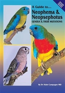 Campagne: A Guide to Neophema and Neopsephotus Genera and Their Mutations