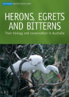 McKilligan : Herons, Egrets and Bitterns : Their Biology and Conservation in Australia
