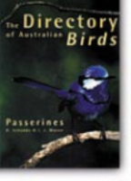 Schodde, Mason : The Directory of Australian Birds : A Taxonomic and Zoogeographic Atlas of the Biodiversity of Birds in Australia and ist Territories: Passerines