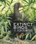 Tennyson (Text), Martinson (Illustr.) : Extinct Birds of New Zealand :