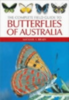 Braby : The Complete Field Guide to Butterflies of Australia :