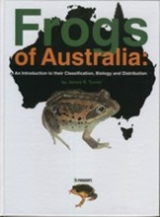 Turner : Frogs auf Australia : An Introduction to their Classification, Biology and Distribution