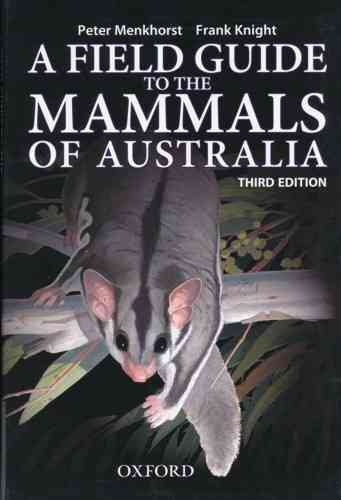 Menkhorst, Illustr.: Knight: A Field Guide to the Mammals of Australia