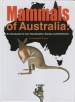Turner : Mammals of Australia : An Introduction to their Classification, Biology and Distribution