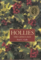 Galle : Hollies - The Genus Ilex :