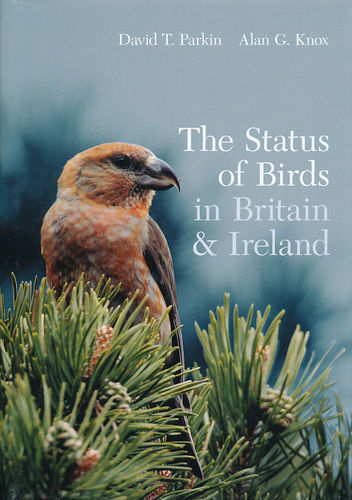 Parkin, Knox: Status of Birds in Britain and Ireland