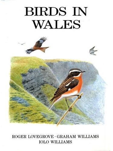 Lovegrove, Williams, Williams; Illustr.: Bristow, Lambert, Rees, Snow, Williams: Birds in Wales