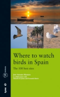 Montero: Where to Watch Birds in Spain - The 100 best sites