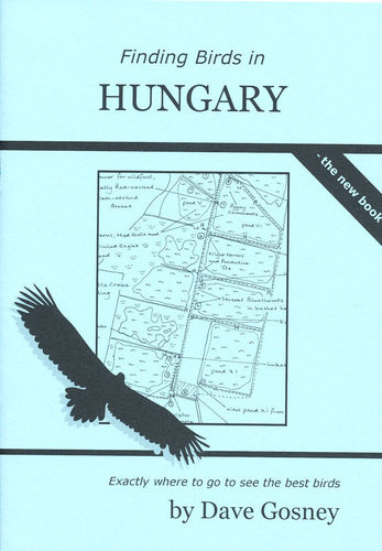 Gosney: Finding Birds in Hungary - the book