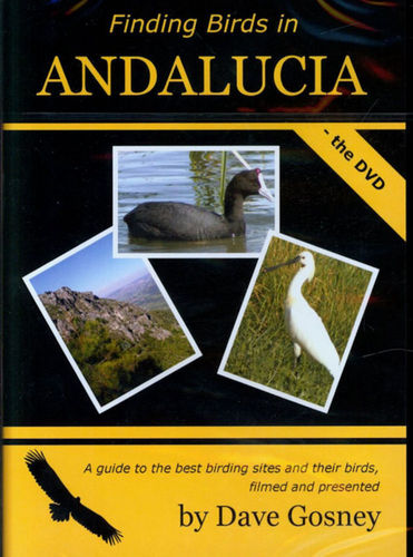 Gosney: Finding Birds in Andalucia - the DVD