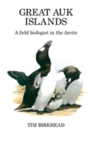 Birkhead; Illustr.: Quinn : Great Auk Islands : A Field Biologist in the Arctic
