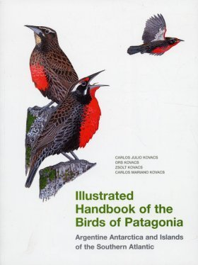 Kovacs, Kovacs, Kovacs, Kovacs: Illustrated Handbook of the Birds of Patagonia