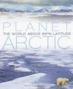 Lynch : Planet Arctic : Live at the Top of the World
