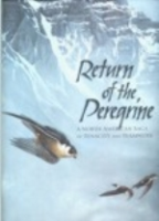 Cade, Burnham : Return to the Peregrine : A North American Saga of Tenacity and Teamwork