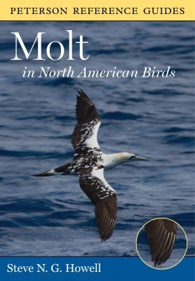 Howell: Molt in North American Birds - Peterson Reference Guide