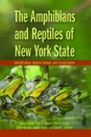 Gibbs, Breisch, Ducey, Johnson, Behler, Bothner : The Amphibians and Reptiles of New York State : Identification, Natural History, and Conservation