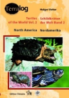 Vetter : Schildkröten der Welt - Turtles of the World : Band 2: Nordamerika - Vol. 2: North America
