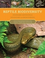 McDiamid, Foster, Guyer : Reptile Biodiversity : Standard Methods for Inventory and Monitoring